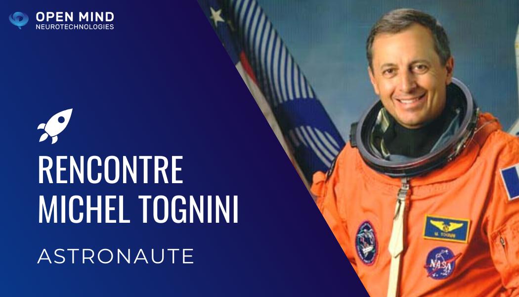 Conseils d'astronaute pour mieux vivre son confinement : Michel TOGNINI nous parle confinement et liberté