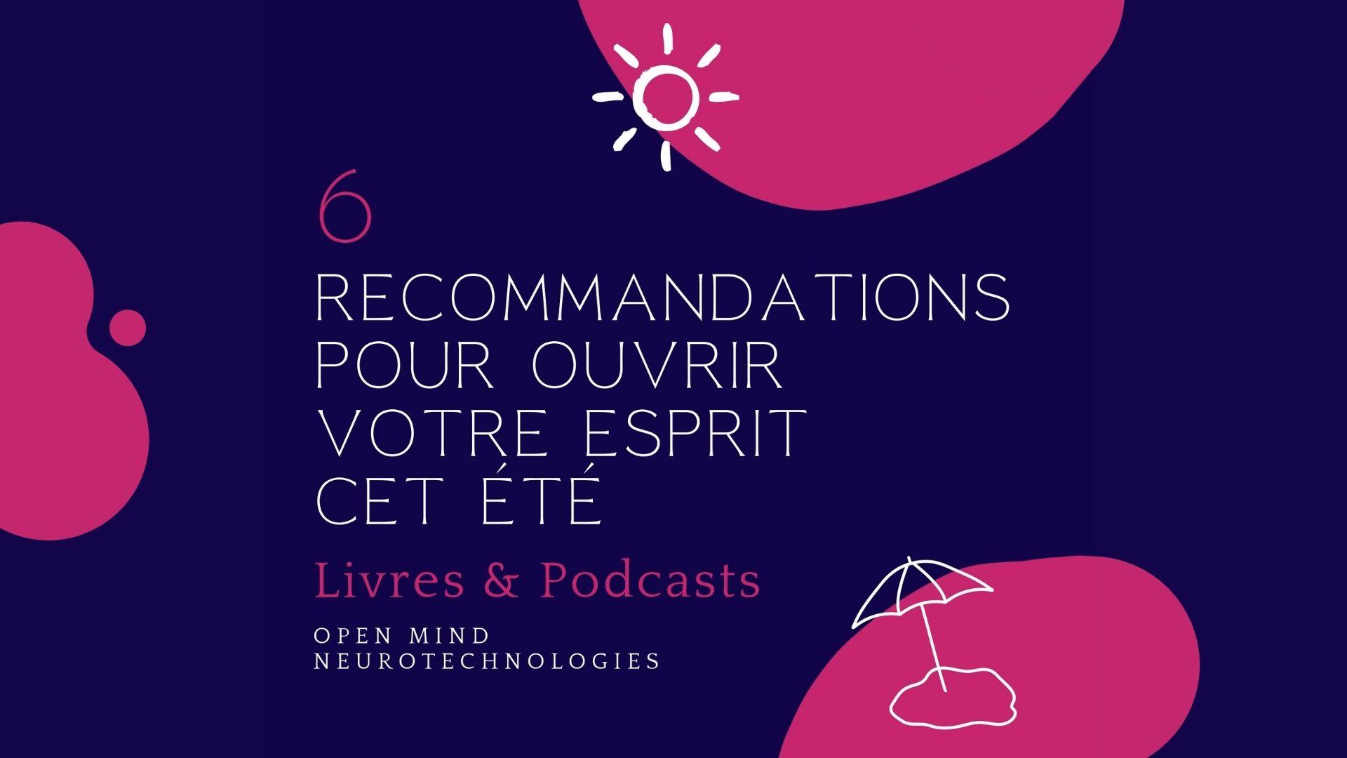 6 recommandations pour ouvrir votre esprit cet été