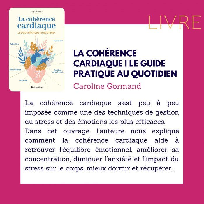 Livre La cohérence cardiaque, le guide pratique au quotidien